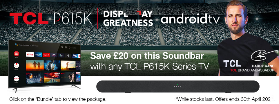 Save £20 on this Soundbar with selected TCL TVs -- Click on Packages Tab